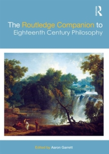 The Routledge Companion to Eighteenth Century Philosophy, Hardback Book
