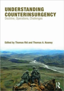 Understanding Counterinsurgency : Doctrine, operations, and challenges, Paperback / softback Book