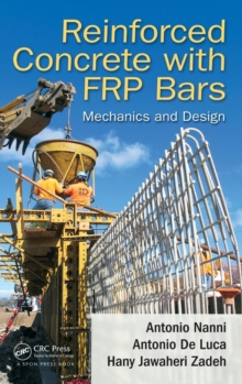 Reinforced Concrete with FRP Bars : Mechanics and Design, Hardback Book