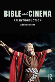 Bible and Cinema : An Introduction, Paperback Book