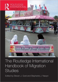 Routledge International Handbook of Migration Studies, Hardback Book