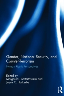 Gender, National Security, and Counter-Terrorism : Human rights perspectives, Hardback Book