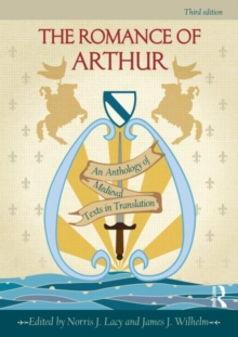 The Romance of Arthur : An Anthology of Medieval Texts in Translation, Paperback Book