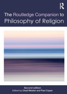 Routledge Companion to Philosophy of Religion, Paperback / softback Book