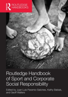 Routledge Handbook of Sport and Corporate Social Responsibility, Hardback Book