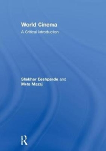 World Cinema : A Critical Introduction, Hardback Book
