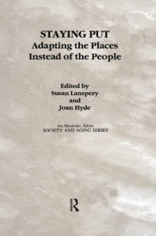 Staying Put : Adapting the Places Instead of the People, Paperback / softback Book