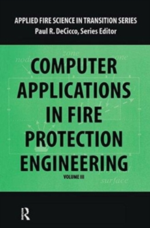 Computer Application in Fire Protection Engineering, Hardback Book