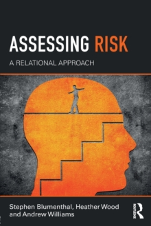 Assessing Risk : A Relational Approach, Paperback / softback Book
