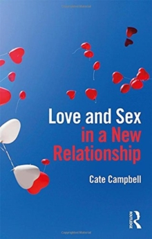 Love and Sex in a New Relationship, Hardback Book