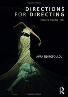 Directions for Directing : Theatre and Method, Hardback Book