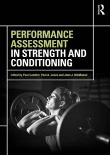 Performance Assessment in Strength and Conditioning, Paperback / softback Book
