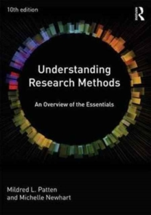 Understanding Research Methods : An Overview of the Essentials, Paperback / softback Book