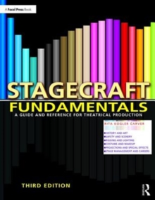 Stagecraft Fundamentals : A Guide and Reference for Theatrical Production, Paperback / softback Book