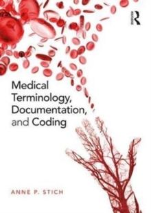 Medical Terminology, Documentation, and Coding, Paperback / softback Book