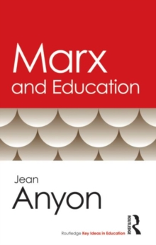 Marx and Education, Paperback / softback Book