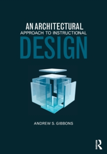 An Architectural Approach to Instructional Design, Paperback / softback Book