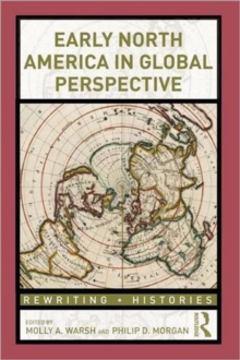 Early North America in Global Perspective, Paperback / softback Book