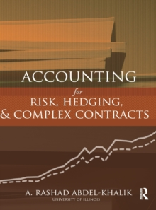 Accounting for Risk, Hedging and Complex Contracts, Hardback Book