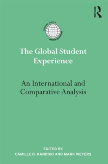 The Global Student Experience : An International and Comparative Analysis, Hardback Book