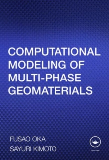 Computational Modeling of Multiphase Geomaterials, Paperback / softback Book