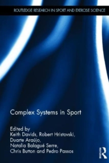 Complex Systems in Sport, Hardback Book
