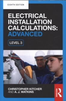 Electrical Installation Calculations: Advanced, 8th ed, Paperback Book