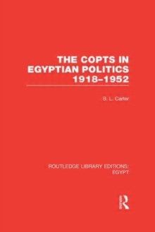 The Copts in Egyptian Politics, Hardback Book