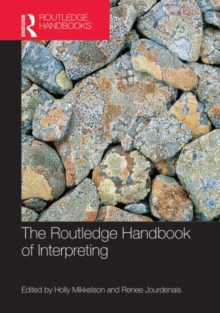 The Routledge Handbook of Interpreting, Hardback Book