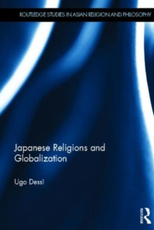 Japanese Religions and Globalization, Hardback Book