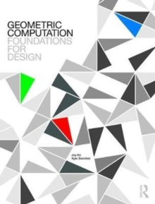 Geometric Computation: Foundations for Design, Paperback Book