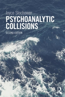 Psychoanalytic Collisions, Paperback / softback Book