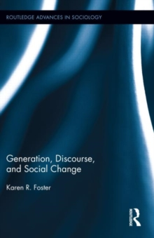 Generation, Discourse, and Social Change, Hardback Book