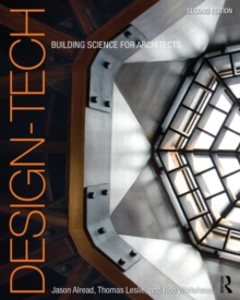 Design-Tech : Building Science for Architects, Paperback Book
