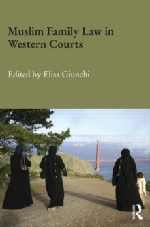 Muslim Family Law in Western Courts, Hardback Book