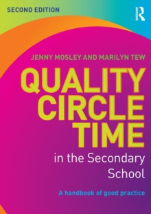 Quality Circle Time in the Secondary School : A handbook of good practice, Paperback Book