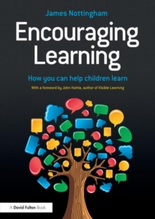 Encouraging Learning : How you can help children learn, Paperback Book