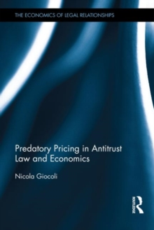 Predatory Pricing in Antitrust Law and Economics : A Historical Perspective, Hardback Book