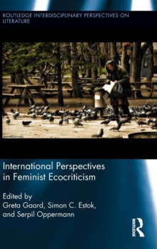 International Perspectives in Feminist Ecocriticism, Hardback Book