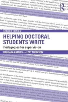 Helping Doctoral Students Write : Pedagogies for Supervision, Paperback Book