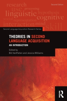 Theories in Second Language Acquisition : An Introduction, Paperback Book