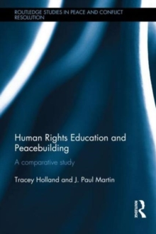 Human Rights Education and Peacebuilding : A comparative study, Hardback Book