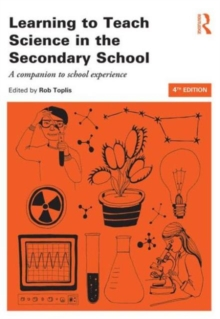 Learning to Teach Science in the Secondary School : A companion to school experience, Paperback / softback Book