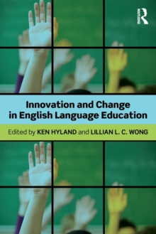 Innovation and change in English language education, Paperback / softback Book