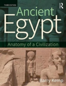 Ancient Egypt : Anatomy of a Civilization, Paperback Book