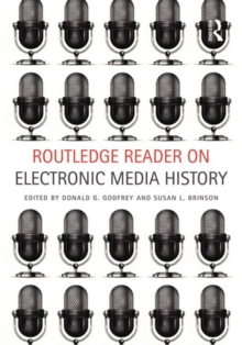 Routledge Reader on Electronic Media History, Paperback / softback Book