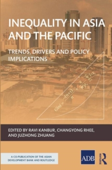 Inequality in Asia and the Pacific : Trends, drivers, and policy implications, Hardback Book