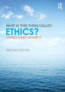What is this thing called Ethics?, Paperback / softback Book