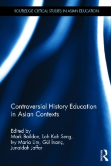 Controversial History Education in Asian Contexts, Hardback Book