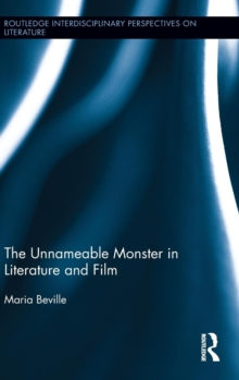 The Unnameable Monster in Literature and Film, Hardback Book